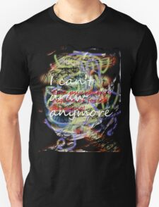 I can't draw anymore: end psychiatry's regime of forced drugging! T-Shirt