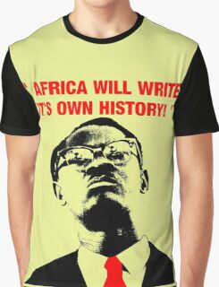 """"""" Africa will write its own history, """" Graphic T-Shirt"""