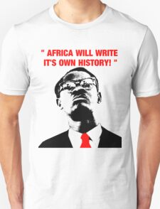 """"""" Africa will write its own history, """" Unisex T-Shirt"""