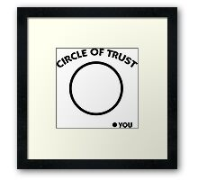 Circle of trust Framed Print