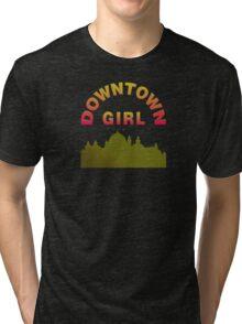 Just A Downtown Girl Tri-blend T-Shirt