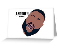 DJ khaled Another One Greeting Card