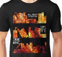 all great literature  Unisex T-Shirt