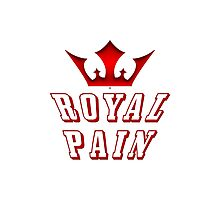 Being A Royal Pain Photographic Print