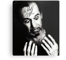 "George Carlin B/W Autographed Photo ""Hi Robert"" Metal Print"