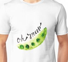 Oh Snap Snap Pea  Unisex T-Shirt