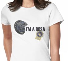 I'm a Rosa Womens Fitted T-Shirt