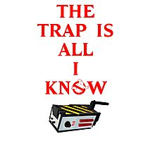 The Trap Is All I Know Photographic Print