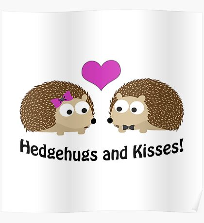 Hedgehugs and Kisses Hedgehogs in Love Poster