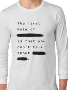 """""""The First Rule"""" - Sans Background Long Sleeve T-Shirt"""