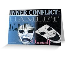 Hamlet Inner Conflict Greeting Card