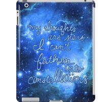 My Thoughts are Stars I Can't Fathom Into Constellations TFIOS iPad Case/Skin