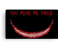 You Made Me Smile (The Joker) Canvas Print