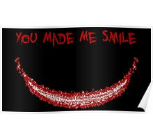 You Made Me Smile (The Joker) Poster