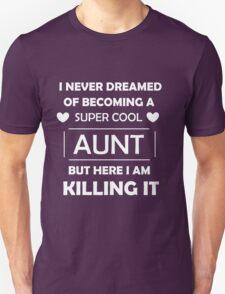 Super Cool Aunt - White Unisex T-Shirt