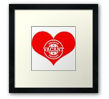 Vacant Heart! (White Version) Framed Print
