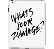 What's Your Damage?  iPad Case/Skin
