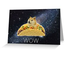 Doge Tacos Wow Greeting Card
