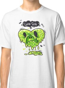 Love Sick Classic T-Shirt