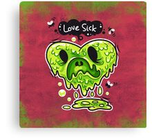 Love Sick Canvas Print