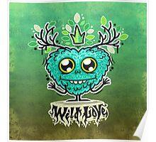 Cute Wild Love Monster Poster