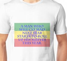 A Man Who Will Go Mad - Amharic Proverb Unisex T-Shirt