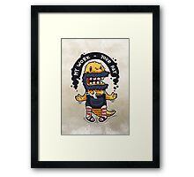 Unqualified Guest Worker is Looking for Job Framed Print