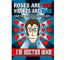 DR WHO VALENTINES 7 Photographic Print