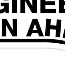 Engineers Plan Ahead Sticker