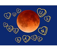Cool Geeky Love You To The Red Moon And Back Valentine Hearts  Photographic Print