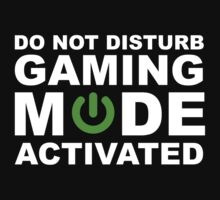 Do Not Disturb, Gaming Mode Activated. by lolotees