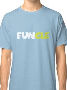 Funny Uncle, FUNCLE Classic T-Shirt