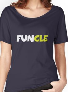Funny Uncle, FUNCLE Women's Relaxed Fit T-Shirt