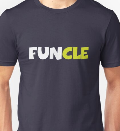 Funny Uncle, FUNCLE Unisex T-Shirt