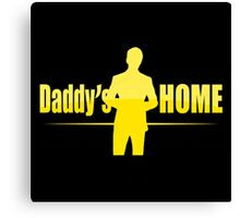 daddy's home the movie Canvas Print