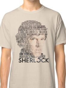 Sherlock Quotes Classic T-Shirt