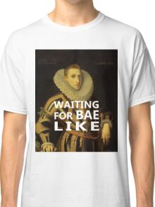 WAITING FOR BAE LIKE Classic T-Shirt