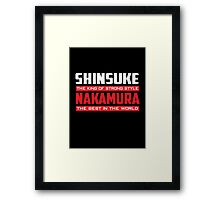 The King of Strong Style Framed Print