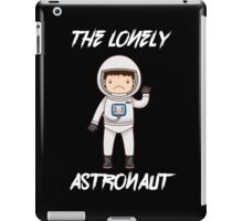 The Lonely Astronaut (White Text) iPad Case/Skin