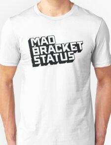 Mad Shirt Status T-Shirt