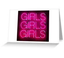 Neon Sign - Girls Girls Girls Greeting Card