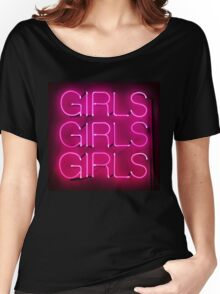 Neon Sign - Girls Girls Girls Women's Relaxed Fit T-Shirt