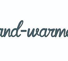 hand-warmer warm cup cuppa  by fennywho
