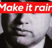 Al Capone - Make It Rain V1 Sticker
