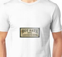 Hot Bath 10 Cents Unisex T-Shirt