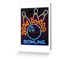 Neon Sign - Bowling Greeting Card