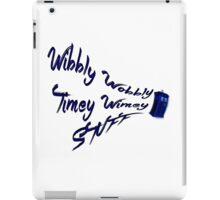 Timey Wimey Stuff iPad Case/Skin