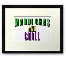Mardis Gras & Chill Framed Print