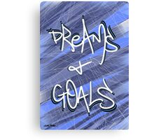 Dreams & Goals Canvas Print