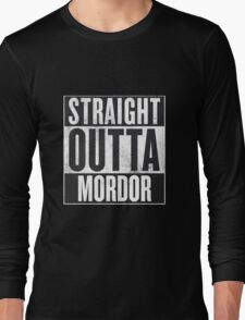 Straight Outta Mordor Long Sleeve T-Shirt